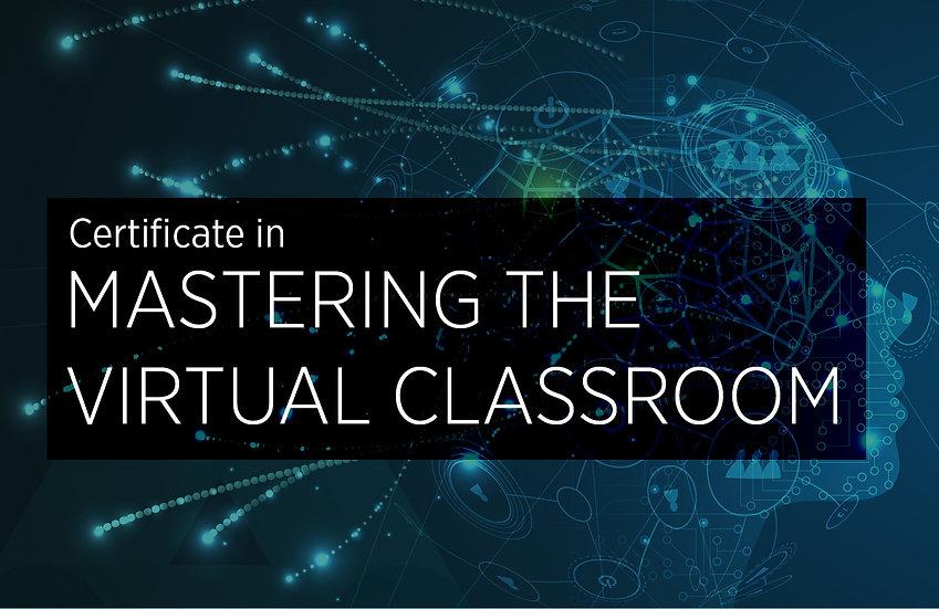 Mastering the Virtual Classroom