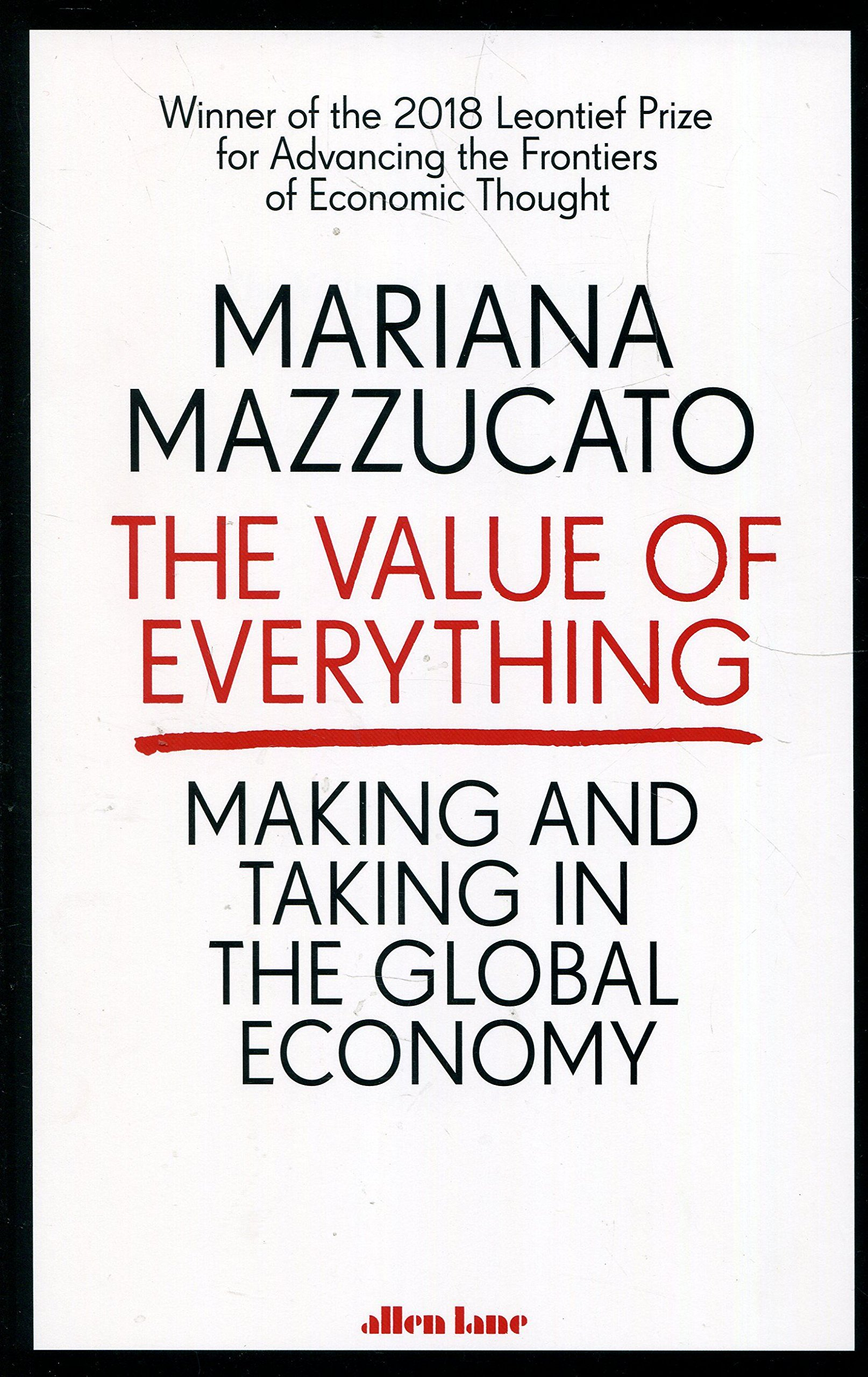 Mazzucato, Mariana, The Value of Everyth