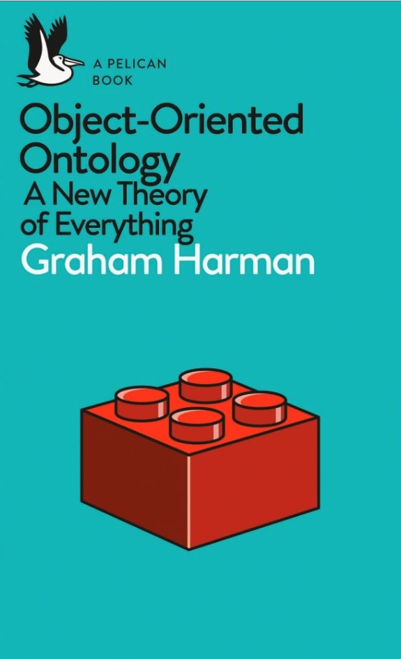 Graham Harman - Object Oriented Ontology