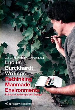 Fezer, Jesko, Lucius Burckhardt Writings