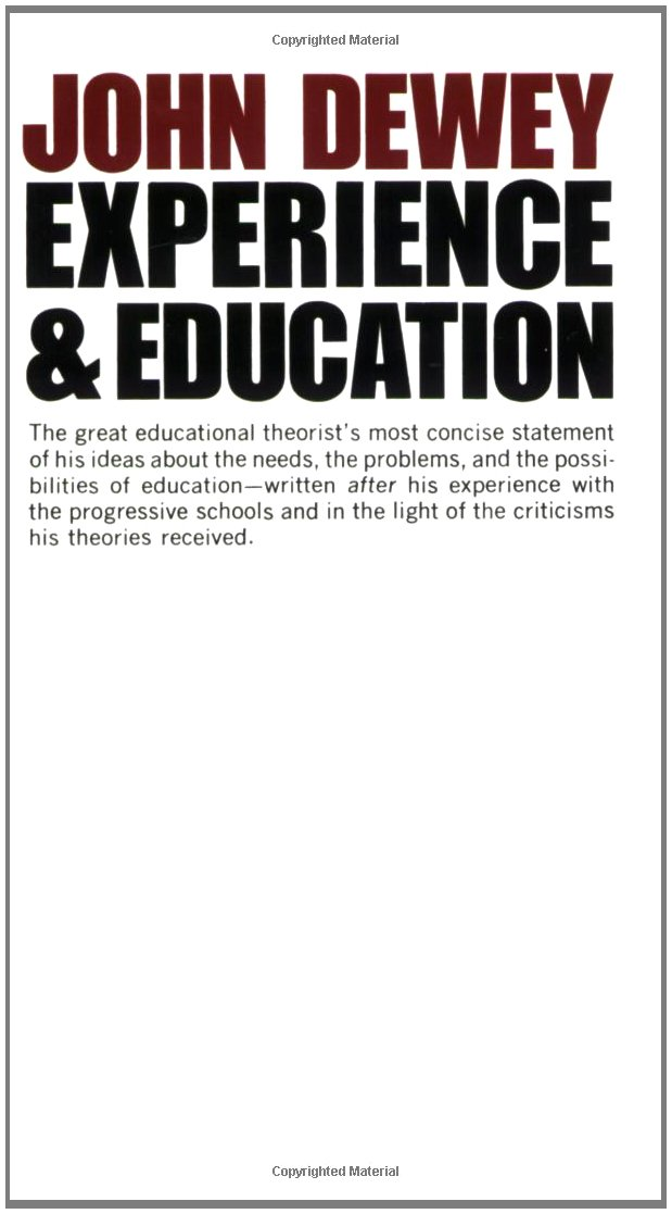 Dewey, John, Experience and Education (F