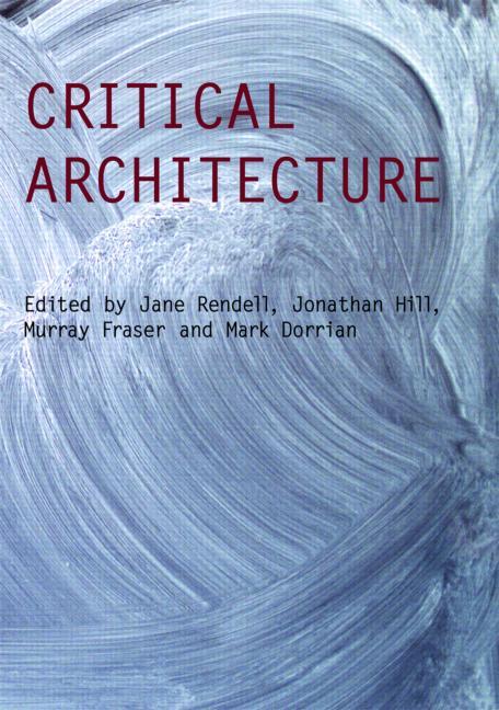 Hill, Jonathan, Rendell, Jane, Critical