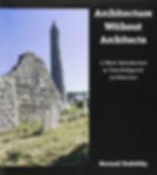 Rudofsky, Bernard, Architecture Without