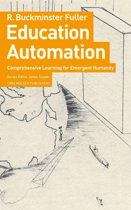 Fuller, Buckminster, Education Automatio
