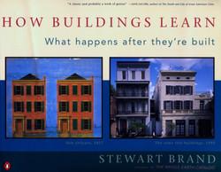 Brand, Stewart, How Buildings Learn: Wha