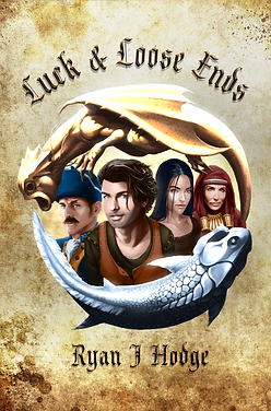 Ryan J Hodge RyanJHodge Luck and Loose Ends Luck & Loose Ends Fantasy Novel