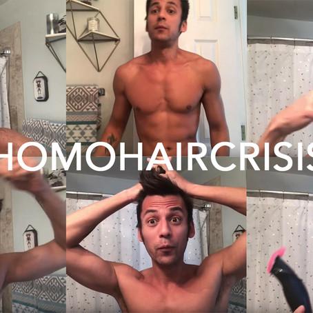 DIY Quarantine Haircuts for Homos