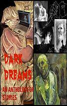 Dark Dreams (Rogue Planet Press horror anthology)