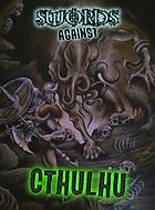 Swords Against Cthulhu (Rogue Planet Press horror anthology) - The Cthulhu Mythos is best known as a horror genre, but its influence was felt on the work of seminal sword and sorcery writers Robert E Howard and Clark Ashton Smith.