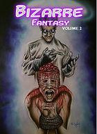 Bizarre Fantasy: volume 2