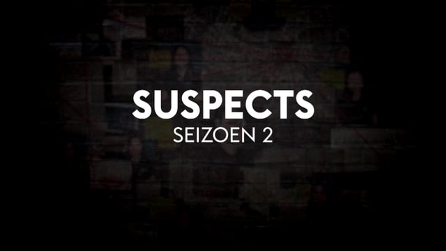 SUSPECTS - Season 2