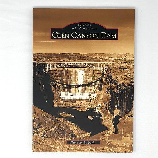 Images of America: Glen Canyon Dam