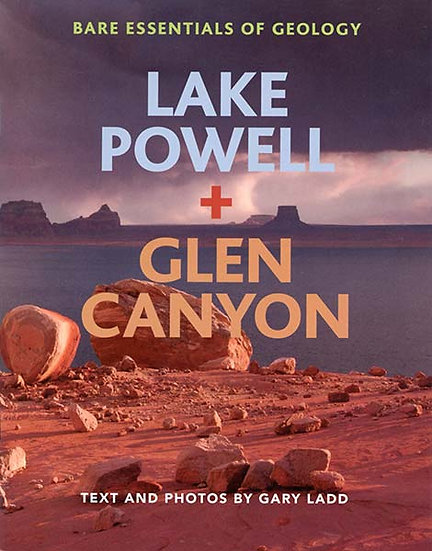 Lake Powell and Glen Canyon, Bare Essentials of Geology