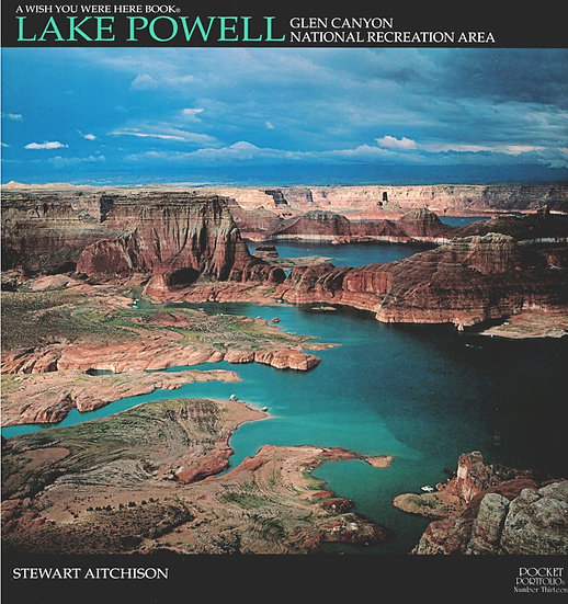 Lake Powell Glen Canyon (Wish You Were Here Series)