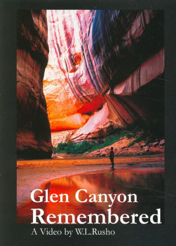 Glen Canyon Remembered