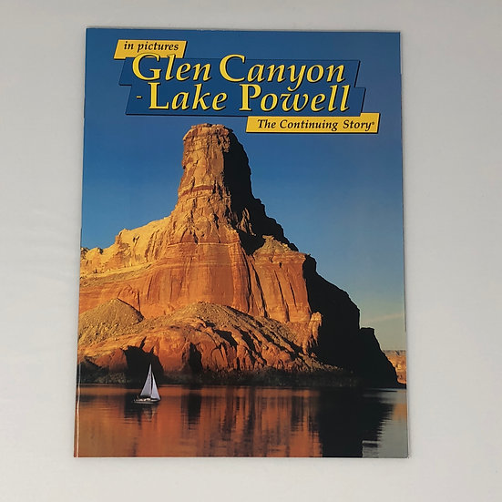 Glen Canyon & Lake Powell: the Story Behind the Scenery
