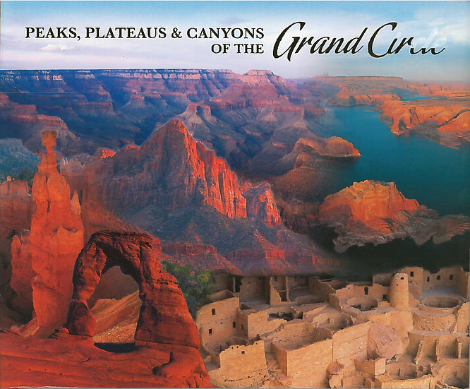Peaks, Plateaus & Canyons of the Grand Circle