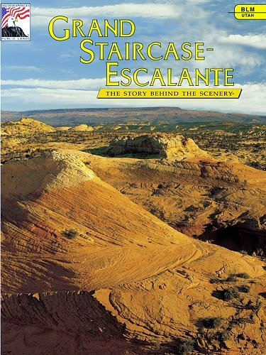 Grand Staircase-Escalante: the Story Behind the Scenery