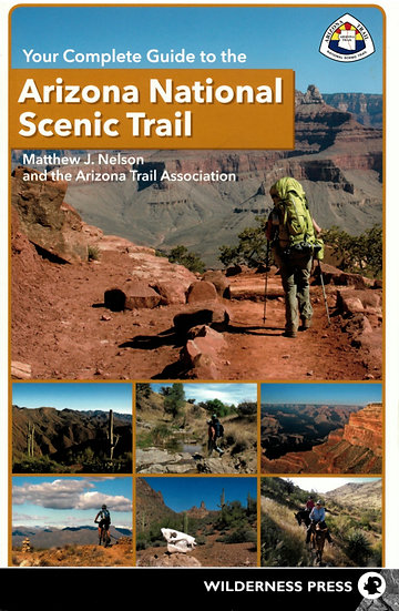 Your Complete Guide to AZ National Scenic Trail