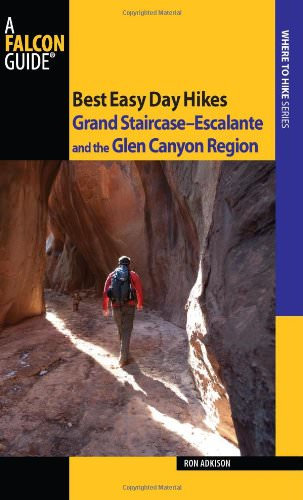 Best Easy Day Hikes: Grand Staircase-Escalante and Glen Canyon