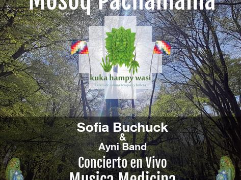 19th May  MOSOQ PACHAMAMA Musica Medicina en vivo
