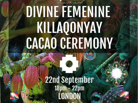 22-09 Divine Femenine Killa Qonyay Cacao Ceremony