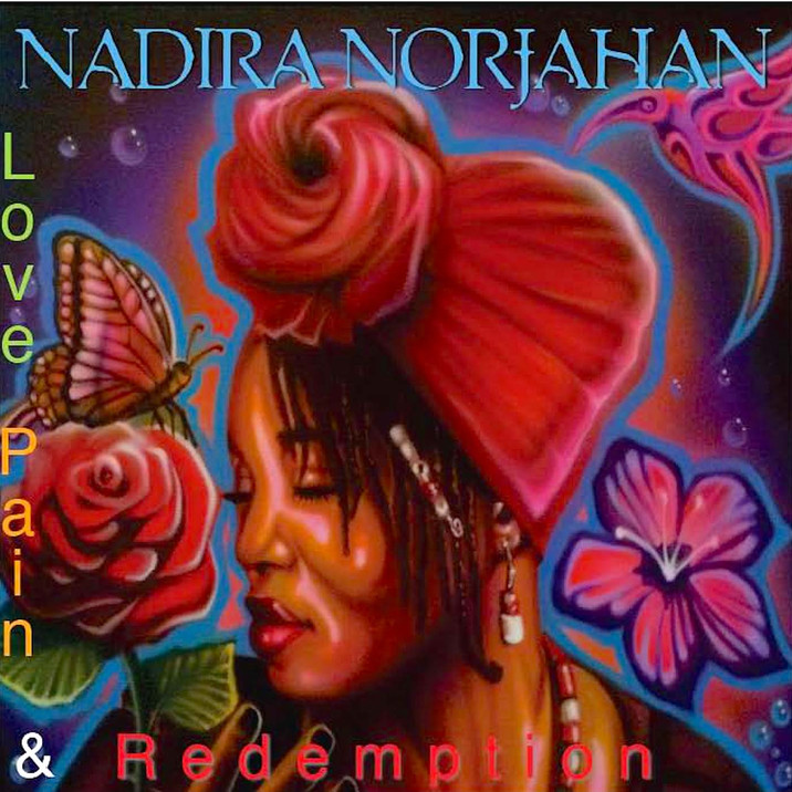 """Nadira Norjahan Releases """"Love, Pain & Redemption."""""""