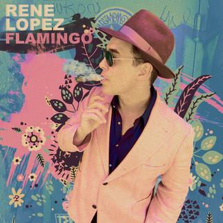 """NYC's Rene Lopez Releases """"Flamingo."""""""