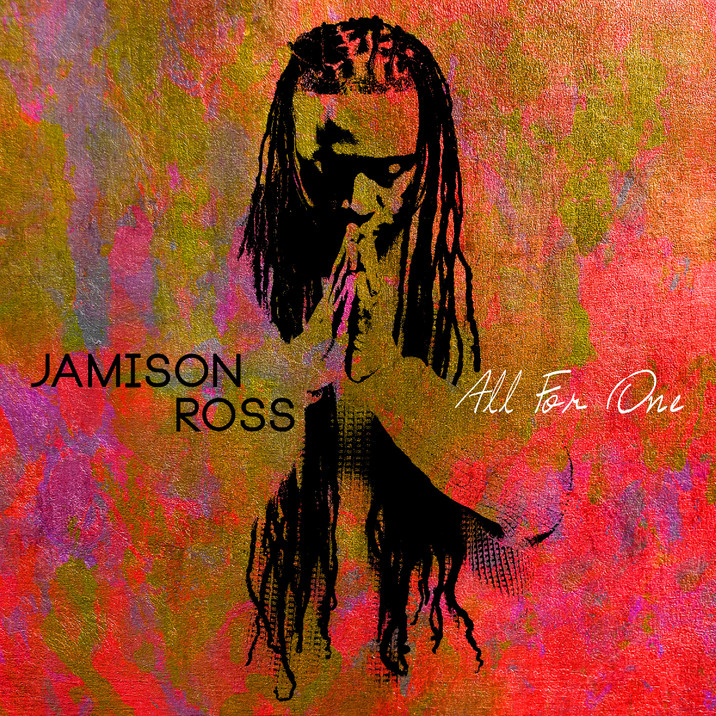 GRAMMY-NOMINATED JAMISON ROSS SET TO DELIVER ALL FOR ONE ON JANUARY 26, 2018