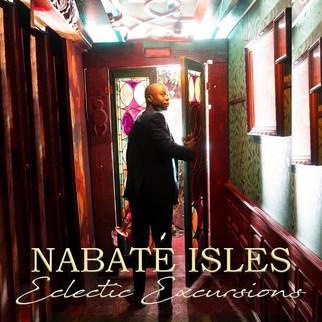 "Nabaté Isles releases debut album, ""Eclectic Excursions."""
