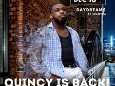 "Recording Artist, Quincy Valentine talks about his new release, ""DayDreams."" [Interview]"