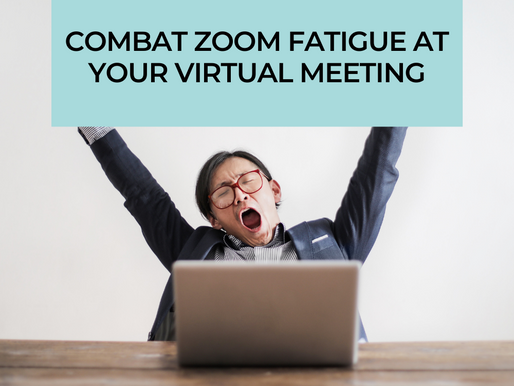 Combat Zoom Fatigue at Your Virtual Meeting