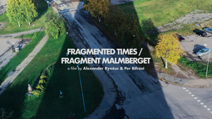 Fragmented Times / Fragment Malmberget