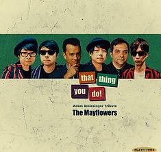 The Mayflowers - Thatthingyoudo Artwork.