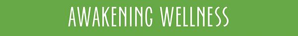 Awakening Wellness Title