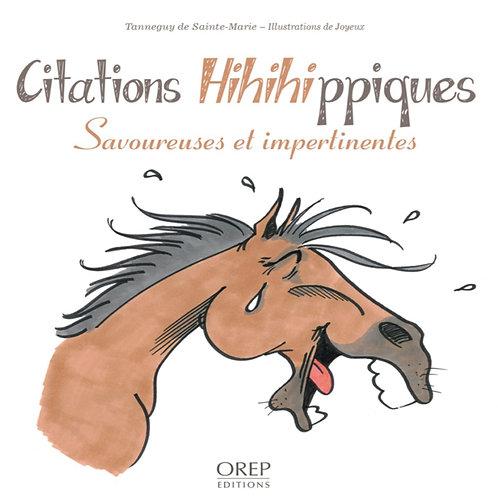 Citations hihihippiques - Savoureuses et impertinentes