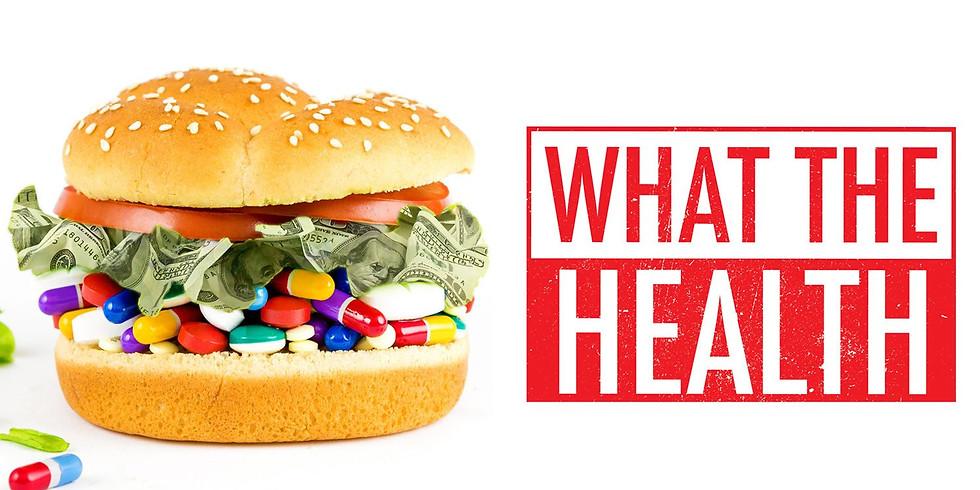 'What The Health' Documentary Movie Night