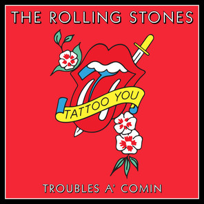 Trouble's are a Coming with the Rolling Stones