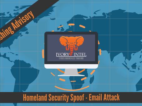Homeland Security Spoof - Email Attack