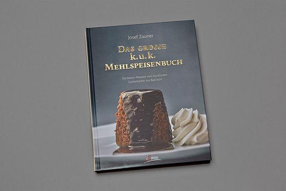 Das große k. u. k. Mehlspeisenbuch