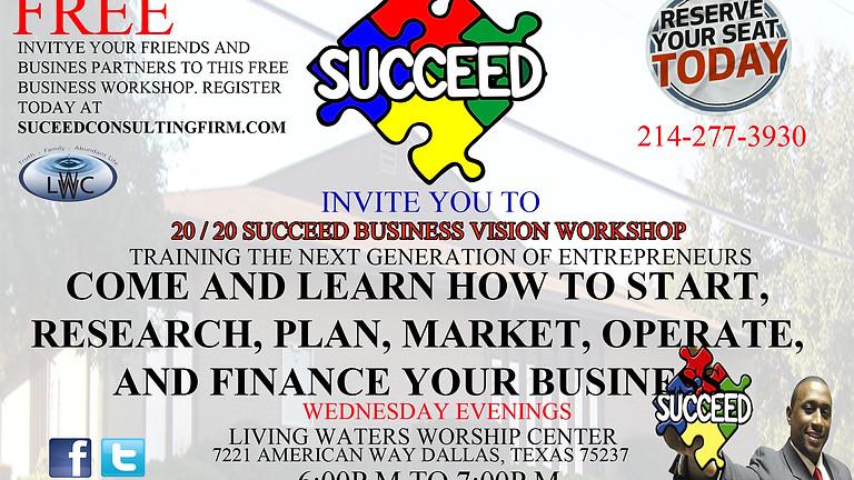 Succeed 20 / 20 Business Vision Workshop