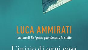 L'inizio di ogni cosa di Luca Ammirati Sperling & Kupfer Editore