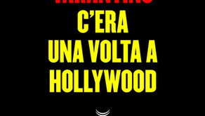 C'era una volta a Hollywood di Quentin Tarantino
