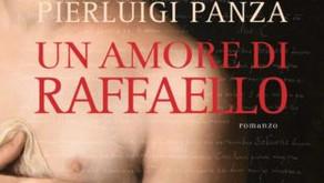 Novità in uscita il 5 Maggio 2020: Un amore di Raffaello di Pierluigi Panza