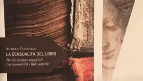 """Recensione del saggio """"La sensualità del libro"""" di Angelo Floramo"""