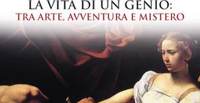 """Dal 22 Ottobre in libreria """"Forse non tutti sanno che Caravaggio"""" di Annalisa Stancanelli"""