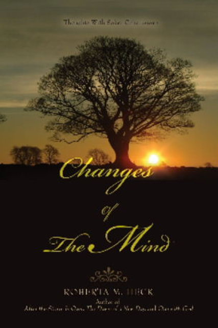 Changes of The Mind - Signed by Roberta M. Heck (Author)