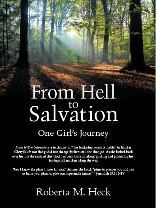 From Hell to Salvation One Girl's Journey - Signed by Roberta M. Heck (Author)