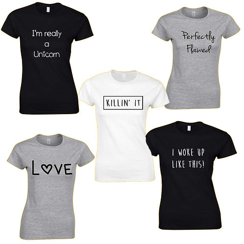 Custom Printed Ladies Slogan Crew Neck T Shirts