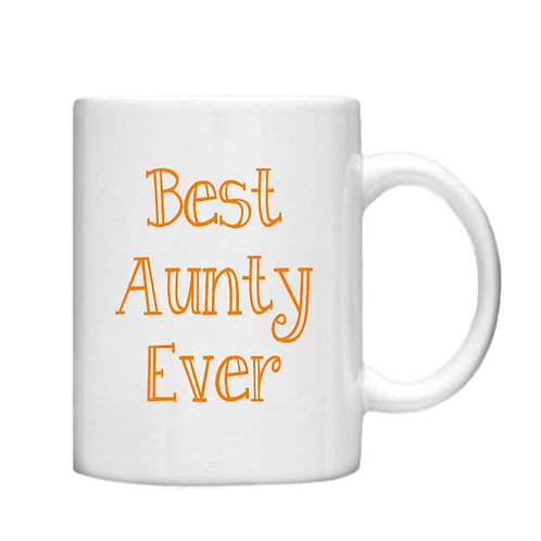 Best Aunty Ever 11oz Mug - Choice off different handles and colour